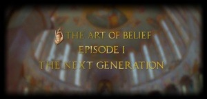 The Art of Belief Episodes